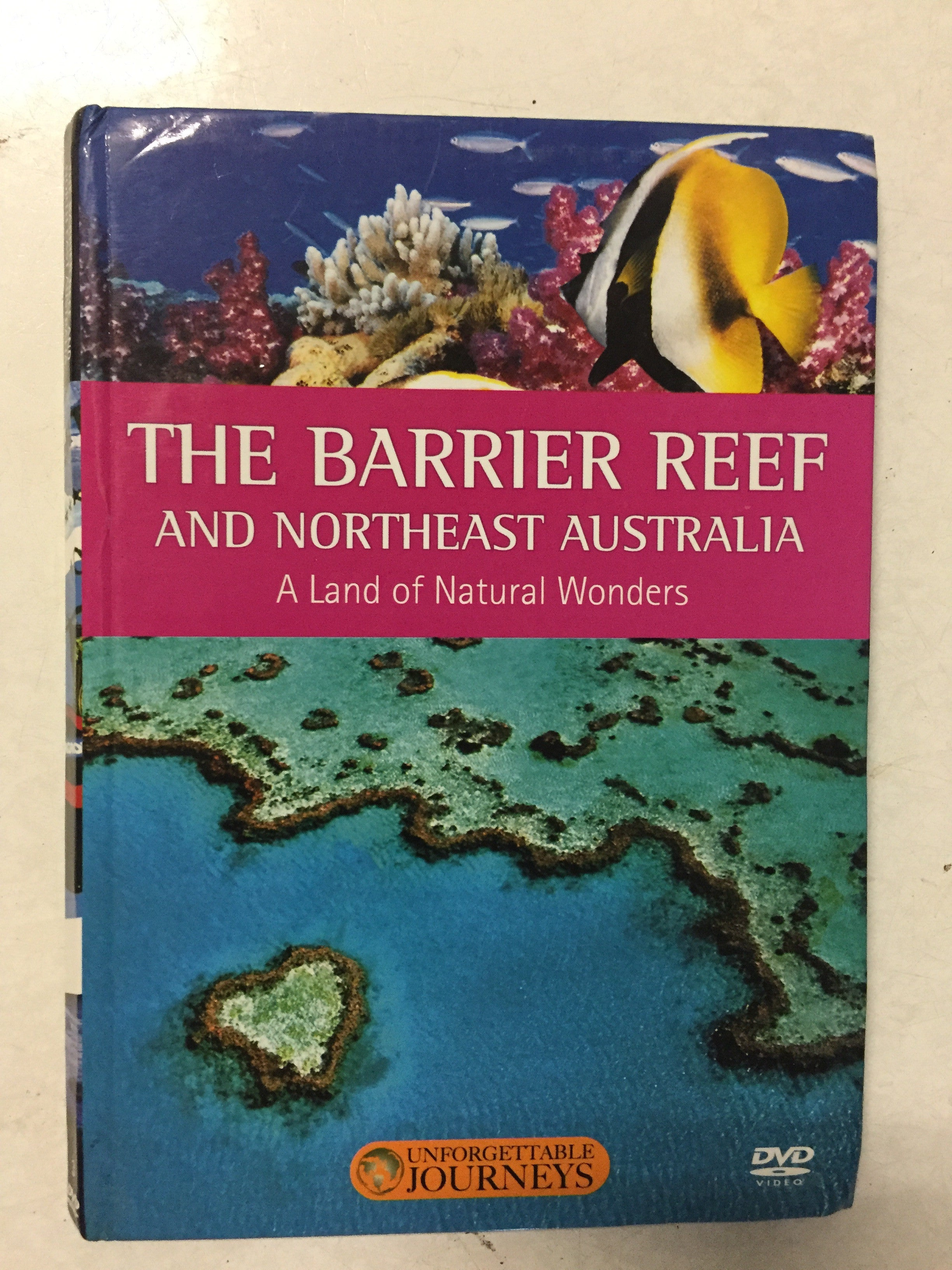 The Barrier Reef and Northeast Australia A Land of Natural Wonders - Slickcatbooks