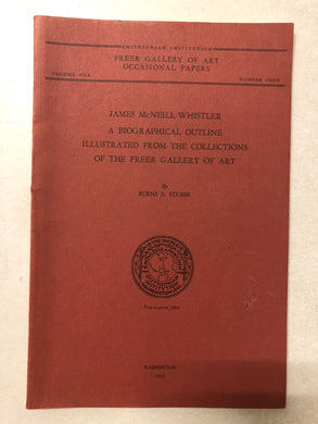 James McNeill Whistler A Biographical Outline Illustrated From the Collections of the Gallery of Art - Slick Cat Books