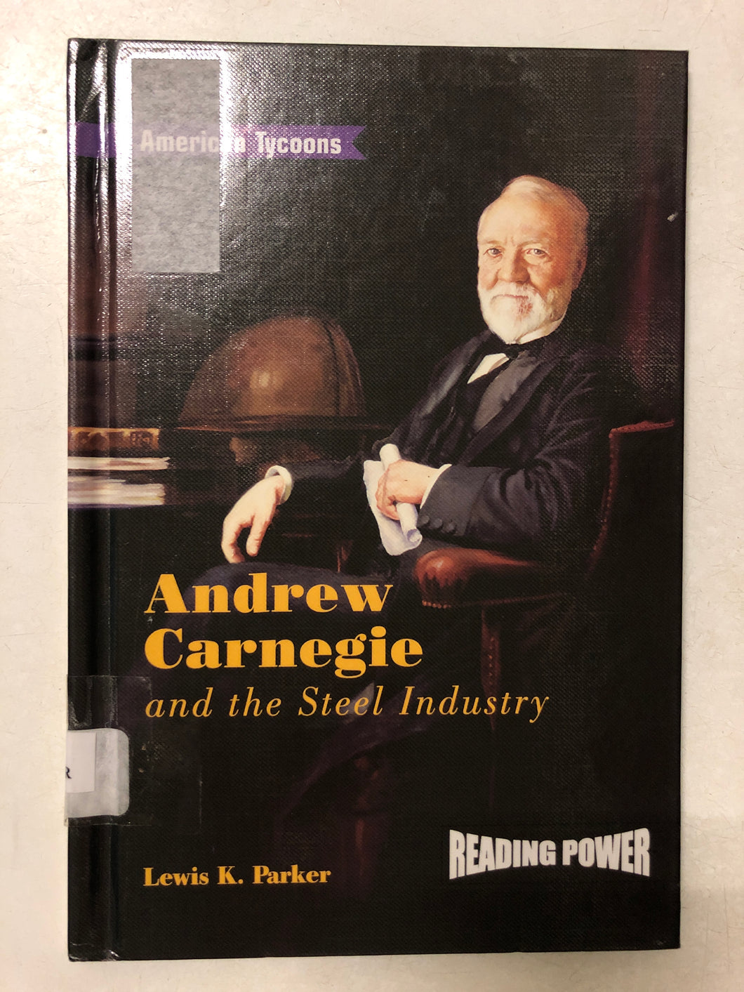Andrew Carnegie and the Steel Industry - Slick Cat Books