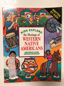 Kids Explore the Heritage of Western Native Americans - Slick Cat Books