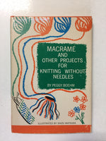Macreme and Other Projects for Knitting Without Needles - Slick Cat Books