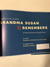 Grandma Susan Remembers A British-American Family Story - Slickcatbooks