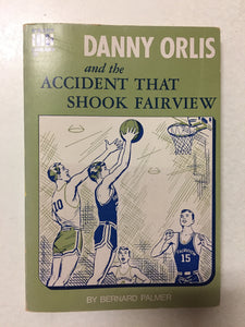 Danny Orlis and the Accident Shook Fairview - Slick Cat Books