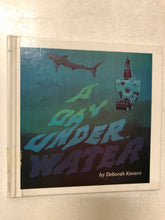 A Day Under Water - Slick Cat Books