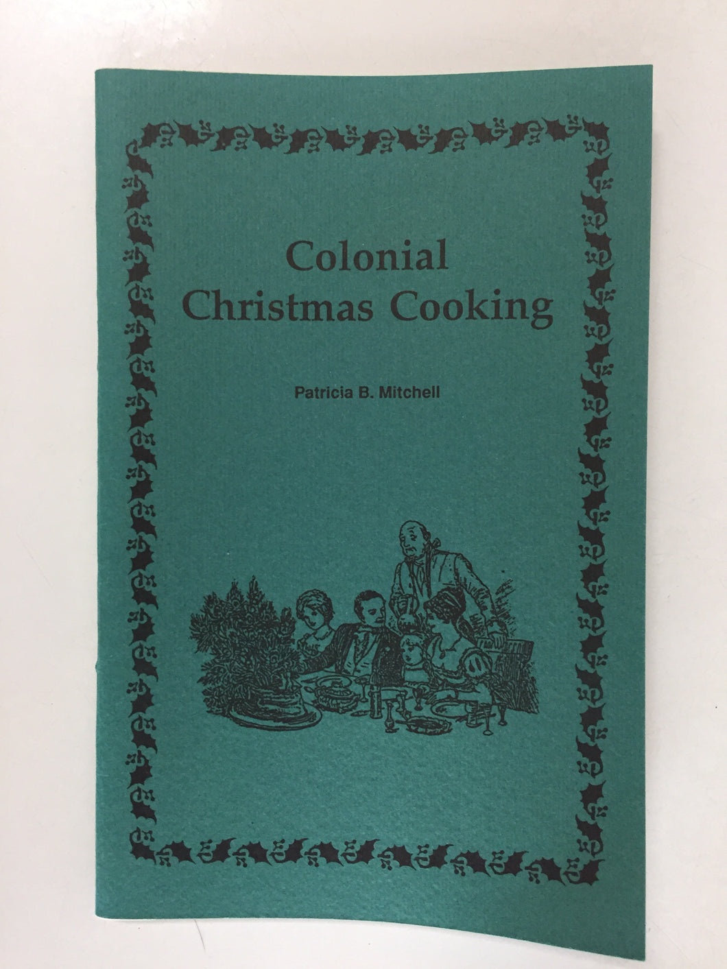 Colonial Christmas Cooking - Slick Cat Books