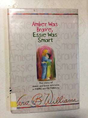 Amber Was Brave, Essie Was Smart - Slick Cat Books