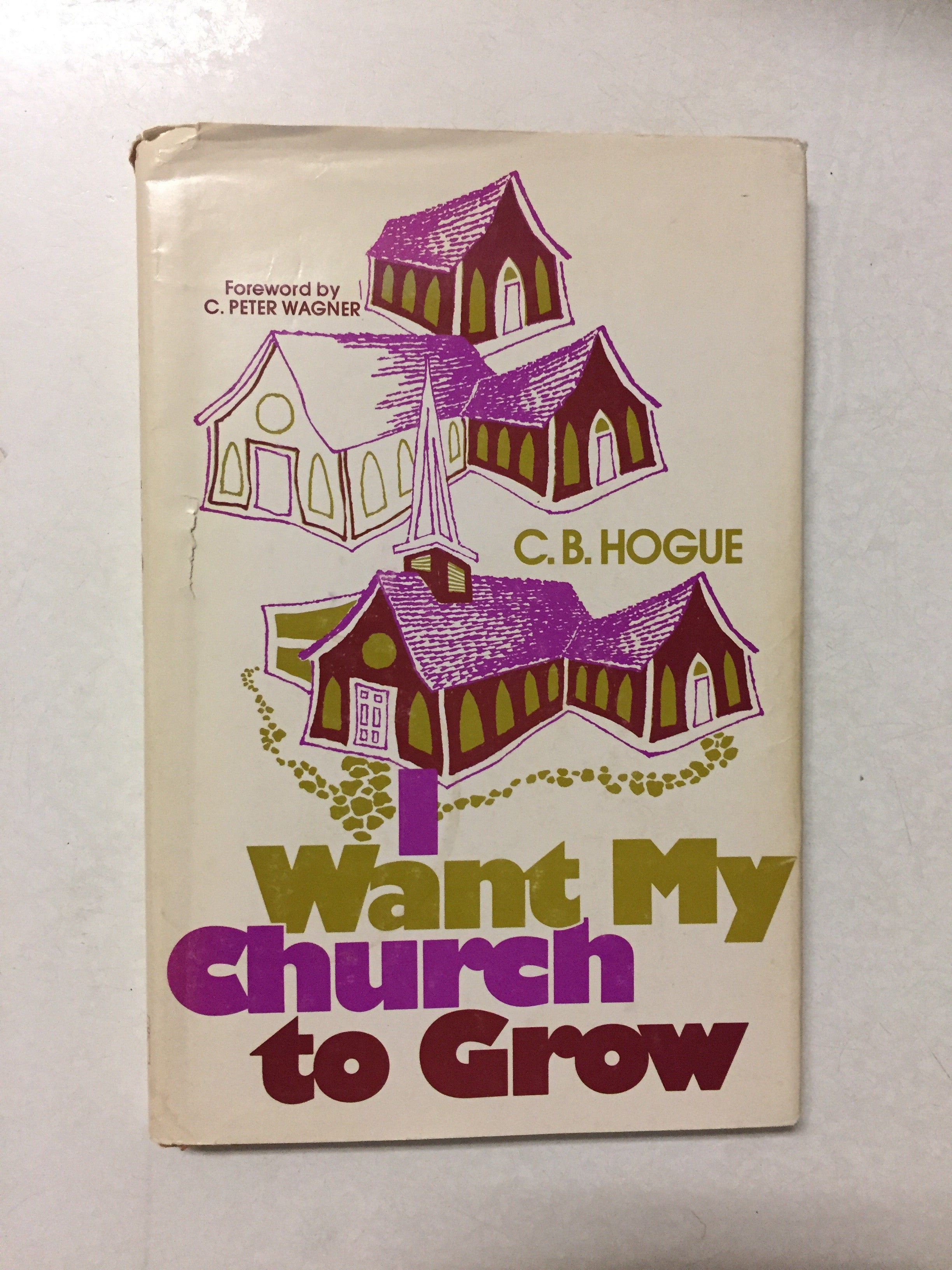 I Want My Church to Grow - Slickcatbooks