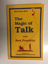 The Magic of Talk with Ben Franklin A Journey of Self-Improvement and Discovery - Slickcatbooks