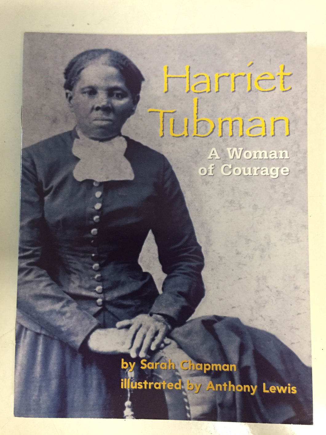 Harriet Tubman A Woman of Courage - Slickcatbooks