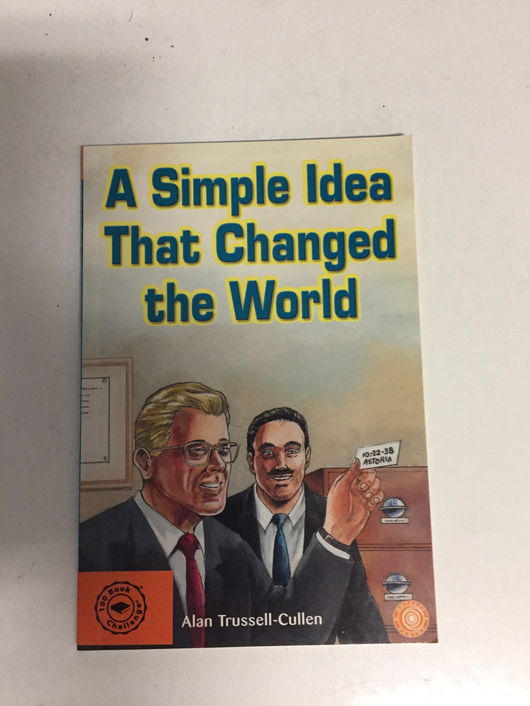 A Simple Idea That Changed the World - Slick Cat Books