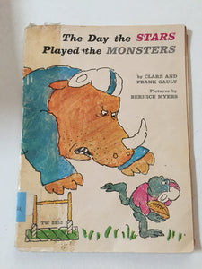 The Day the Stars Played the Monsters - Slickcatbooks