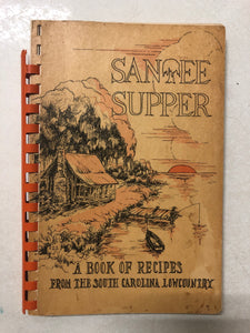 Santee Supper A Book of Recipes From the South Carolina Lowcountry - Slick Cat Books
