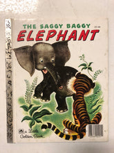 The Saggy Baggy Elephant - Slick Cat Books