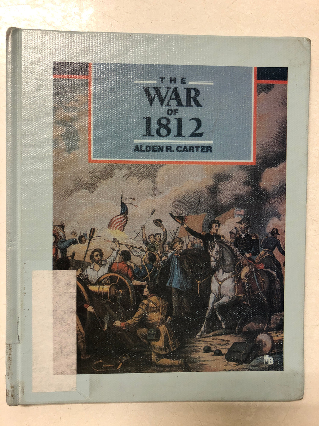 The War of 1812 Second Fight For Independence - Slick Cat Books