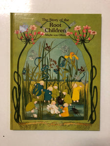 The Story of the Root Children - Slick Cat Books