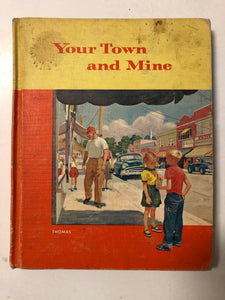 Your Town and Mine - Slick Cat Books
