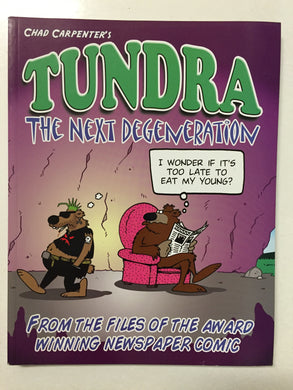Tundra The Next Degeneration - Slick Cat Books
