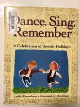 Dance, Sing, Remember A Celebration of Jewish Holidays - Slick Cat Books