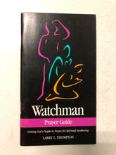 Watchman Prayer Guide Linking God's People in Prayer for Spiritual Awakening