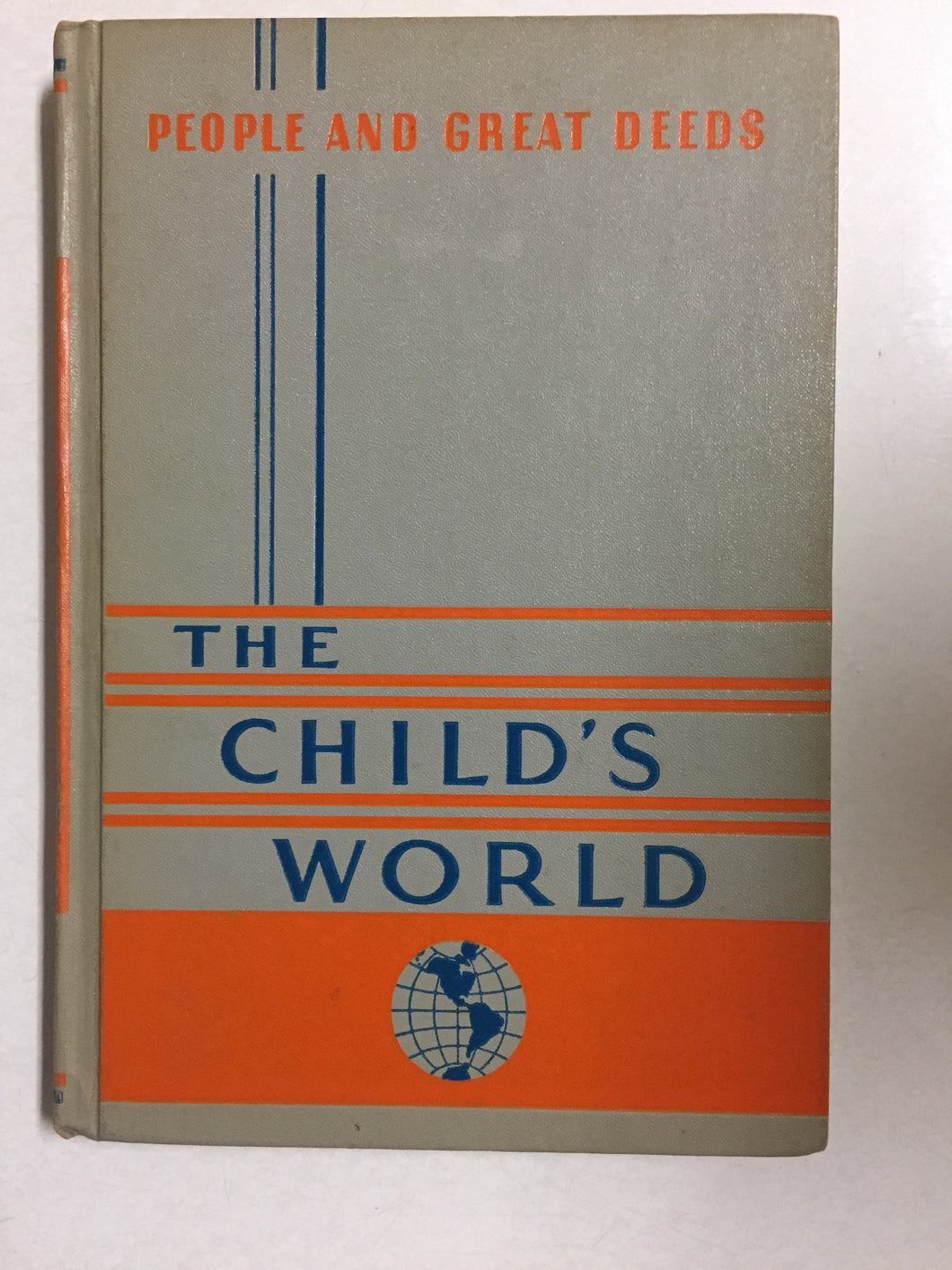 The Child's World Volume Two People and Great Deeds - Slickcatbooks
