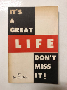 It's a Great Life - Don't Miss It - Slick Cat Books