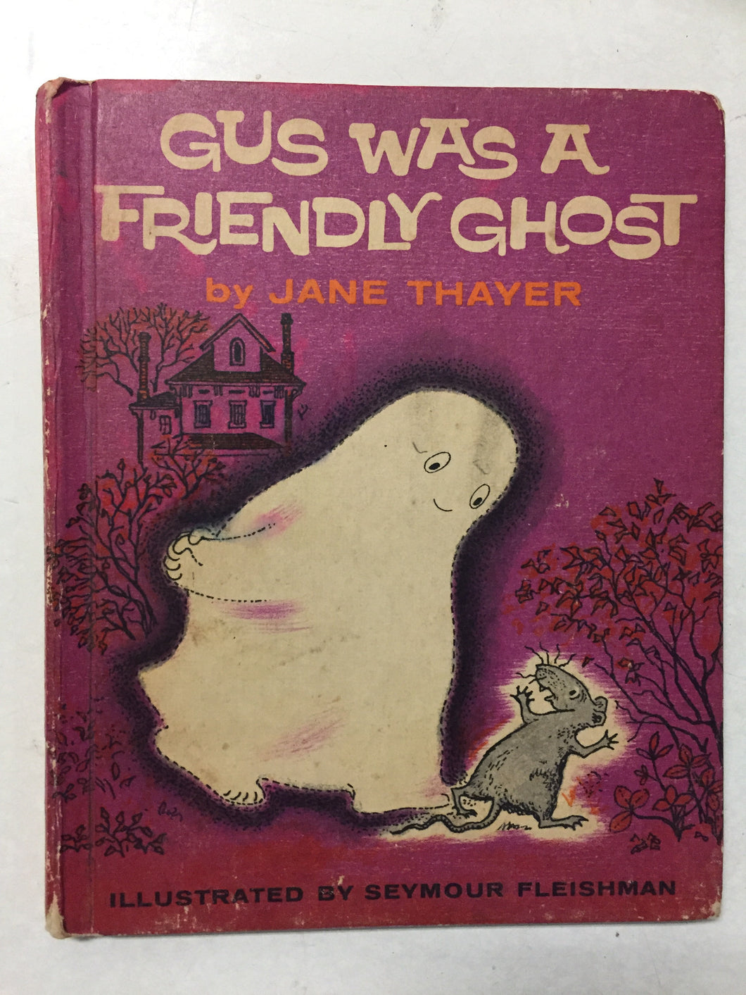 Gus Was A Friendly Ghost - Slickcatbooks