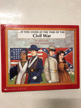 If You Lived At the Time of the Civil War - Slick Cat Books