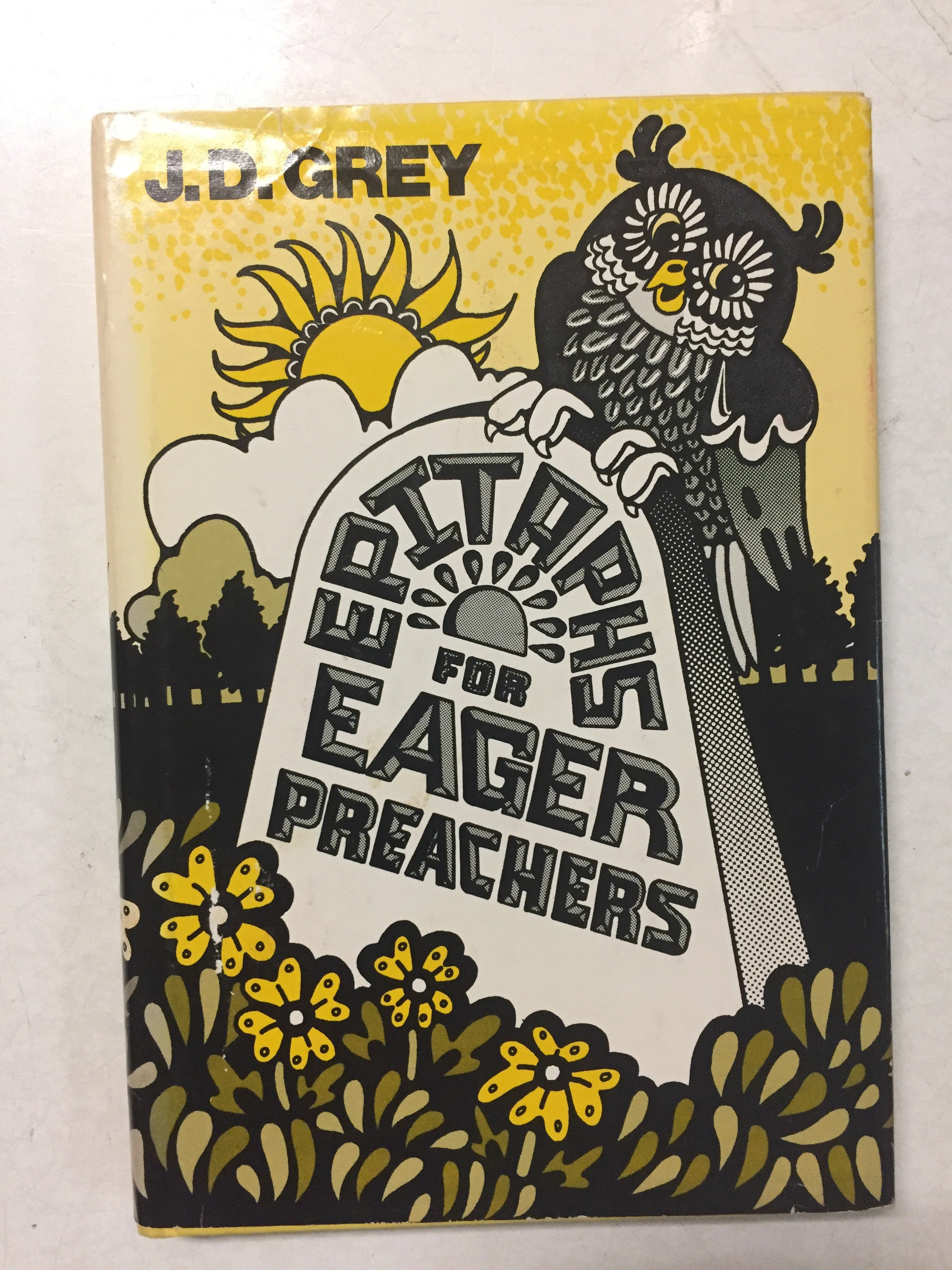Epitaphs For Eager Preachers - Slick Cat Books