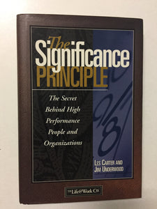 The Significance Principle The Secret Behind High Performance People and Organizations - Slickcatbooks