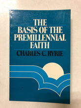 The Basis of the Premillennial Faith - Slick Cat Books