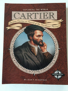 Cartier Jacques Cartier in Search of the Northwest Passage - Slick Cat Books