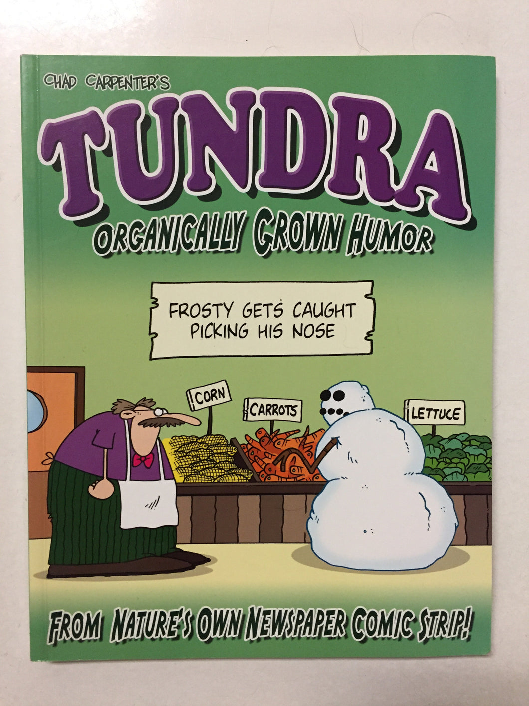 Tundra Organically Grown Humor - Slickcatbooks