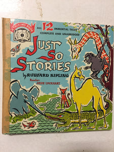 Just So Stories All 12 Immortal Tales Complete and Unabridged - Slickcatbooks