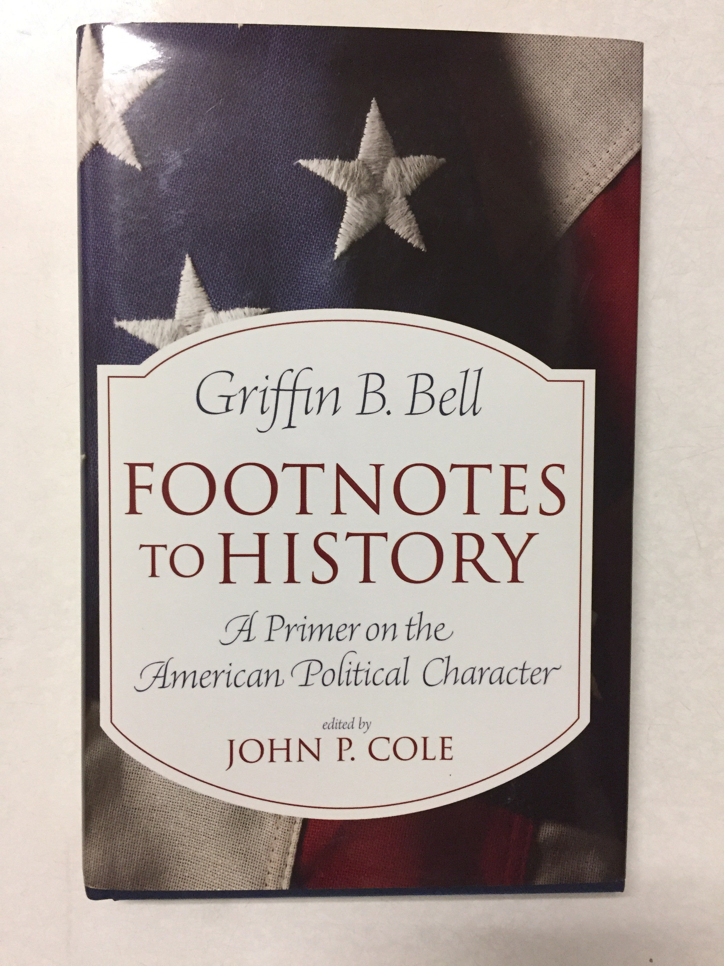 Footnotes to History A Primer on the American Political Character - Slickcatbooks