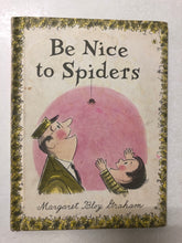 Be Nice to Spiders - Slick Cat Books