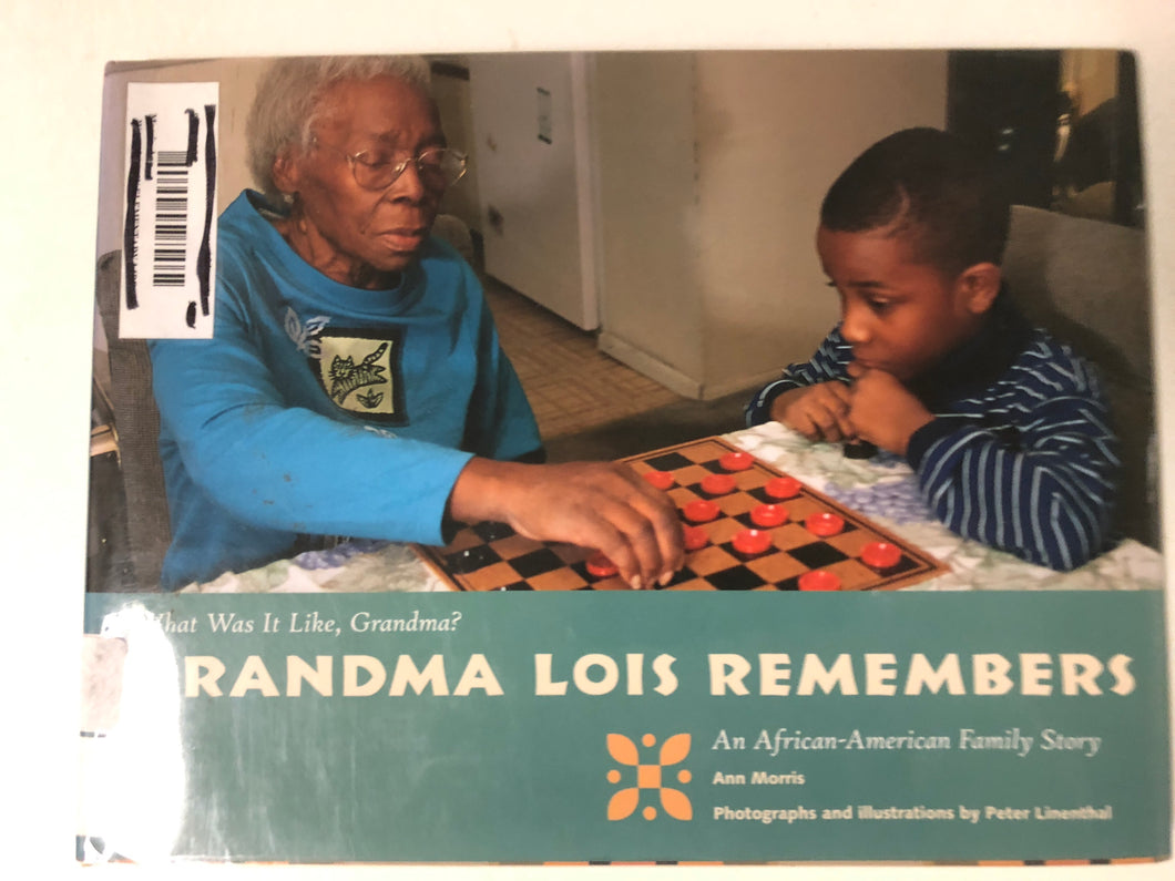 Grandma Lois Remembers An African-American Family Story - Slickcatbooks