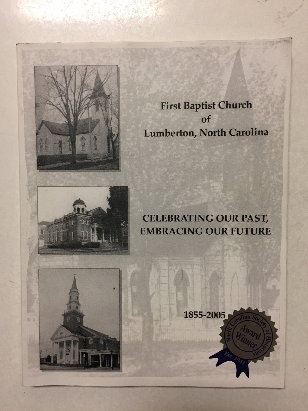 First Baptist Church of Lumberton, NC Celebrating Our Past, Embracing Our Future - Slick Cat Books