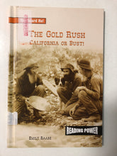 The Gold Rush California or Bust - Slick Cat Books