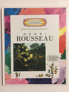 Henri Rousseau (Getting to Know the World's Greatest Artists) - Slick Cat Books