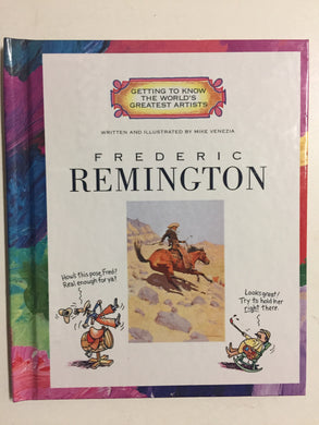 Frederic Remington (Getting to Know the World's Greatest Artists) - Slick Cat Books