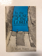 In the House of the Lord Meditations on Psalm 23 - Slick Cat Books