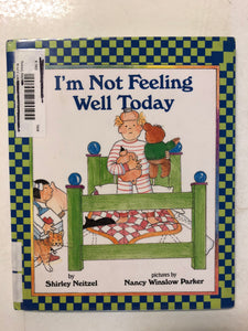 I'm Not Feeling Well Today - Slick Cat Books