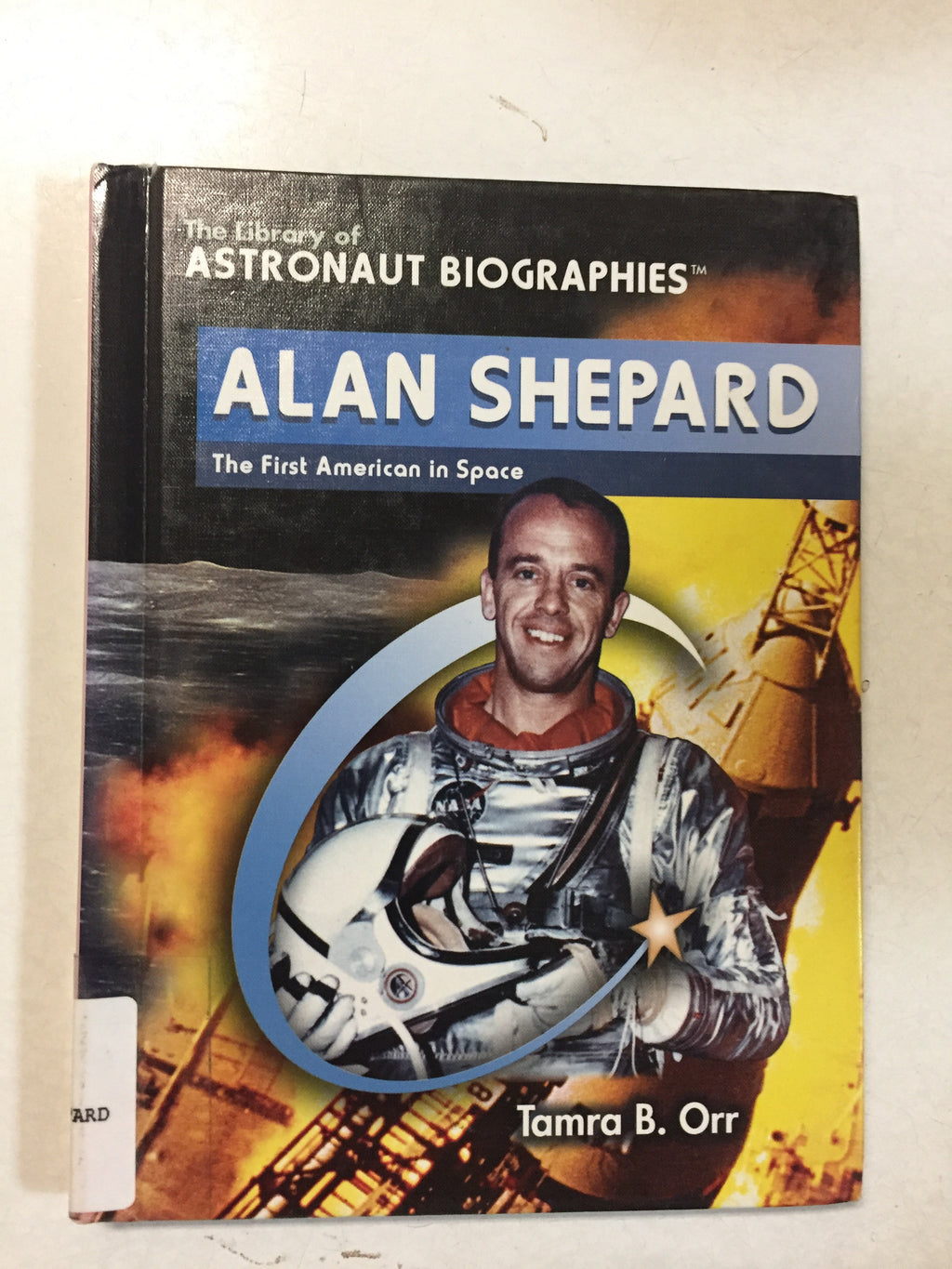 Alan Shepard The First American in Space - Slick Cat Books