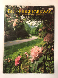 Blue Ridge Parkway The Story Behind the Scenery - Slick Cat Books