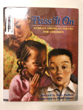Pass It On African American Poetry For Children - Slick Cat Books