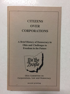 Citizens Over Corporations A Brief History of Democracy in Ohio and Challenges to Freedom in the Future - Slick Cat Books