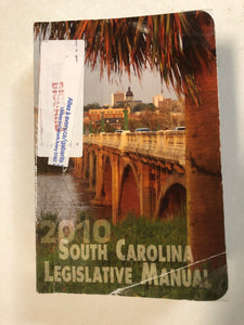 South Carolina Legislative Manual 2010 - Slick Cat Books