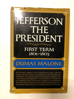 Jefferson the President First Term 1801-1805 - Slick Cat Books