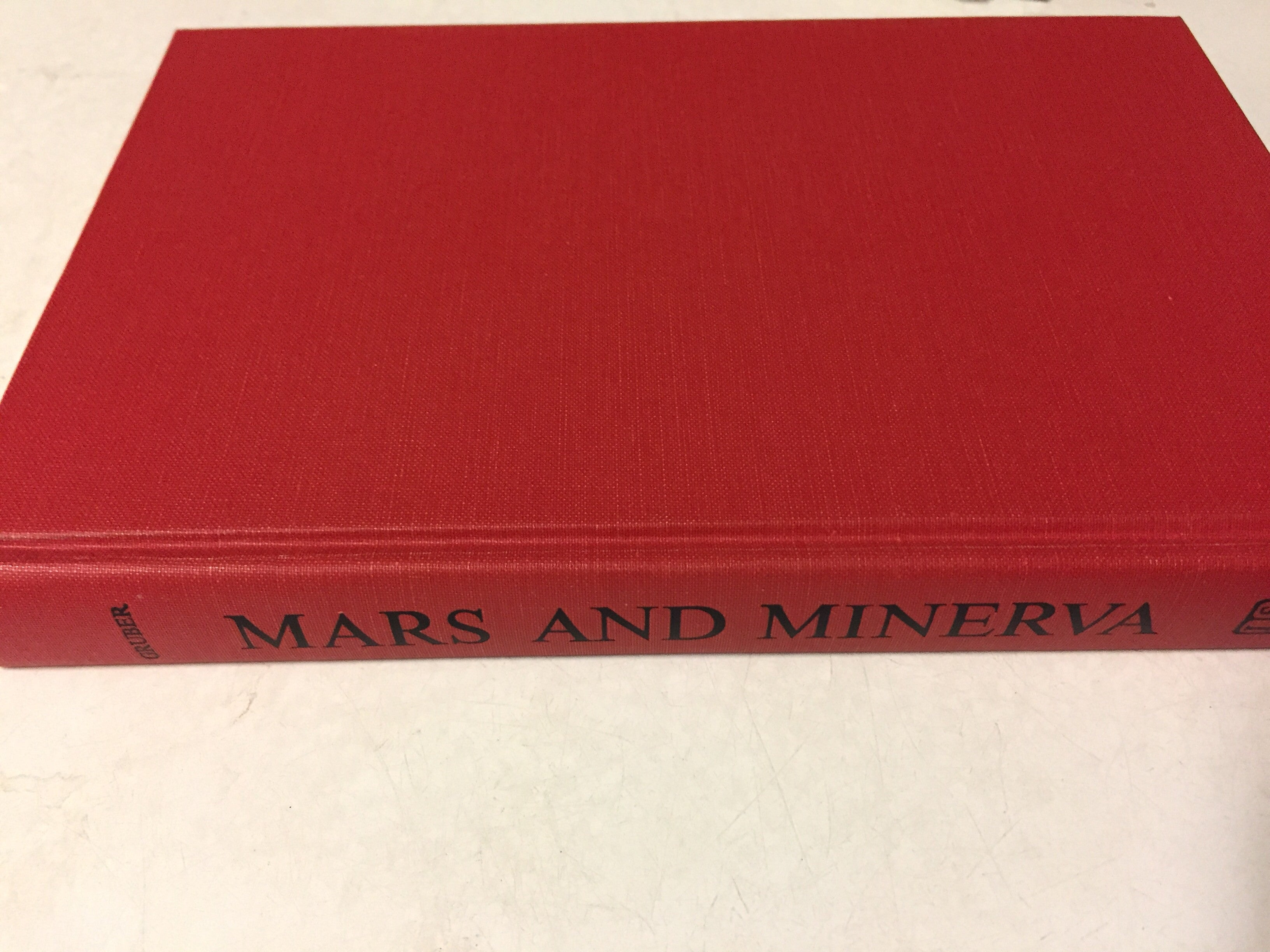 Mars and Minerva World War I and the Uses of the Higher Learning in America - Slickcatbooks