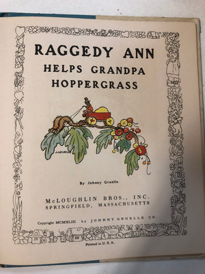 Raggedy Ann Helps Grandpa Hoppergrass